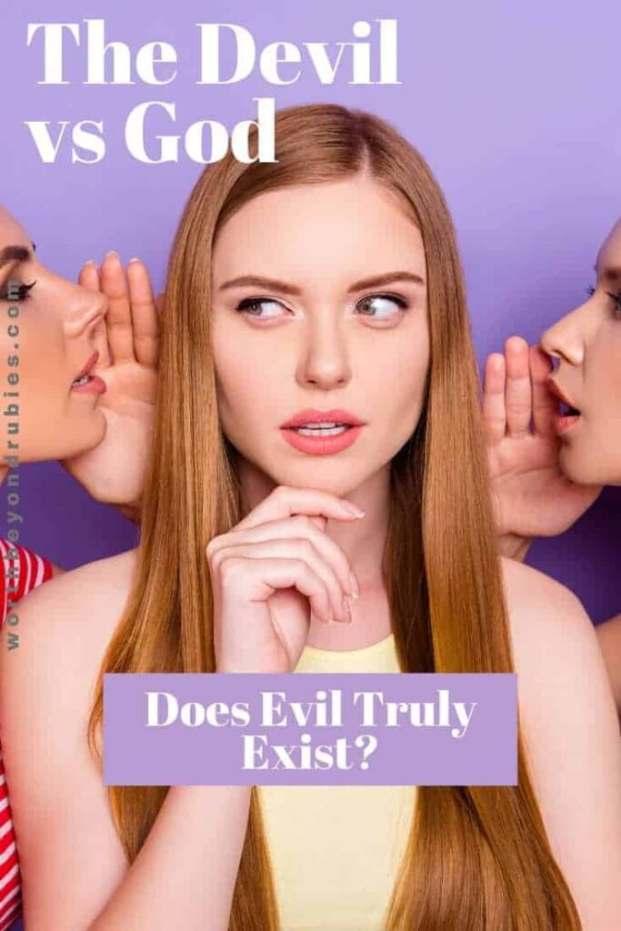 """A woman with two women whispering in her ears while she looks confused - Text overlay reads """"Devil vs God - Does Evil Truly Exist?"""