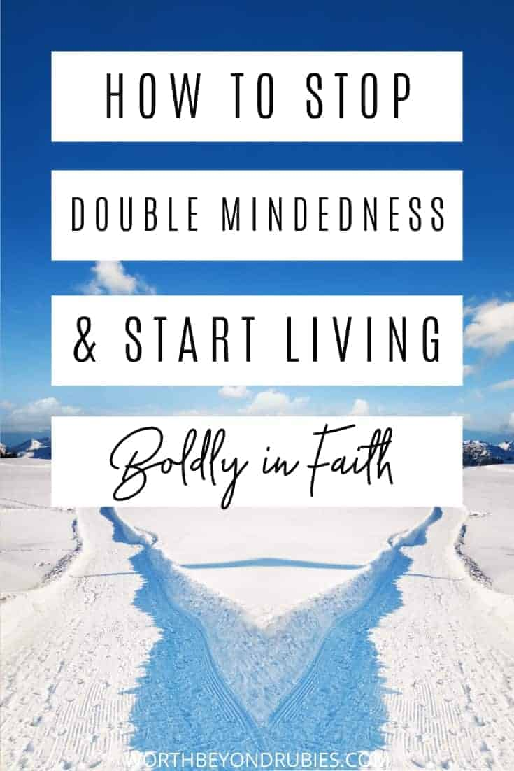 An image of two paths in the snow with a shadow cast on where they split and a text overlay that says How to Stop Double Mindedness and Start Living Boldly in Faith