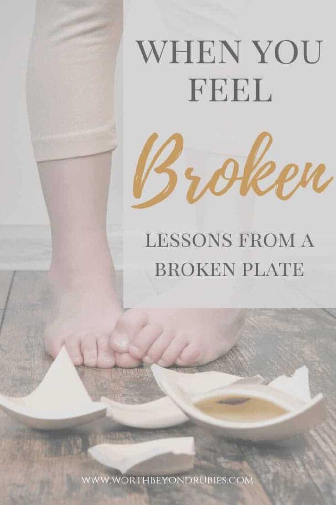 Feeling Broken - Lessons from a broken plate
