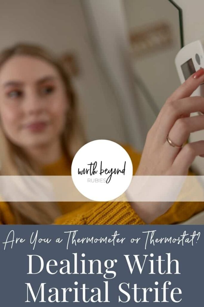 An image of a blonde woman in a yellow sweater touching a thermostat and text that says Are You a Thermometer or a Thermostat - Dealing With Marital Strife