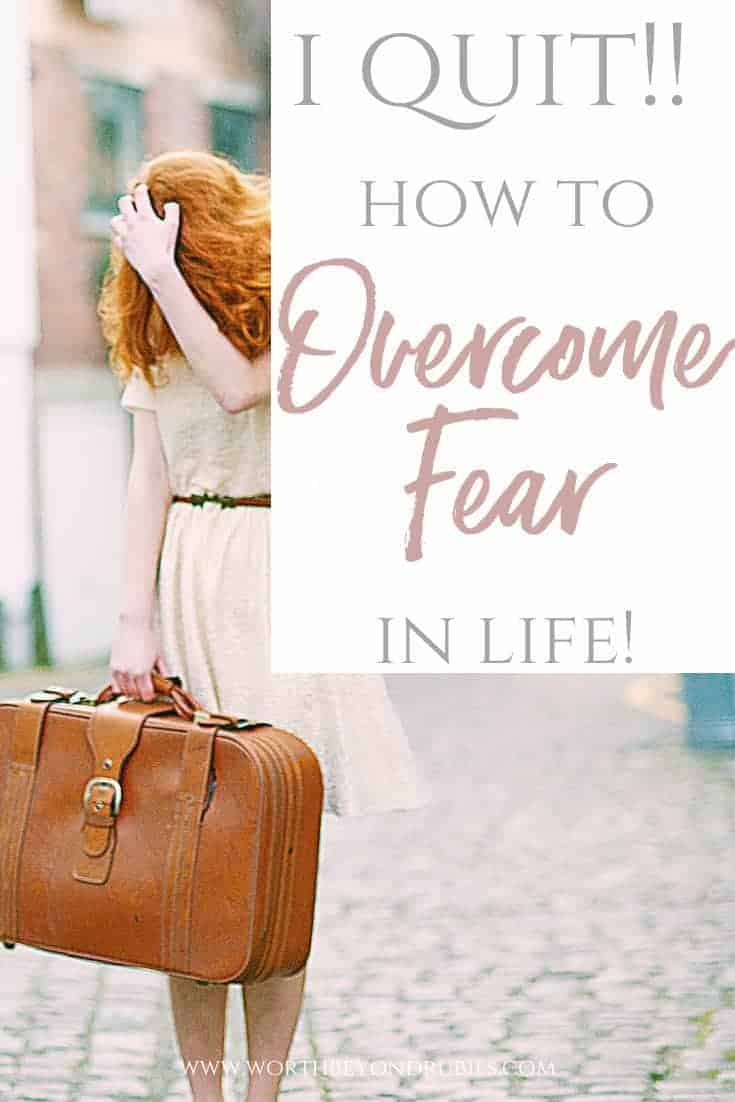An image of a woman with long red hair with her hand on the top of her head and a suitcase in her hand walking down a street and a text overlay that says I Quit! How to Overcome Fear in Life!