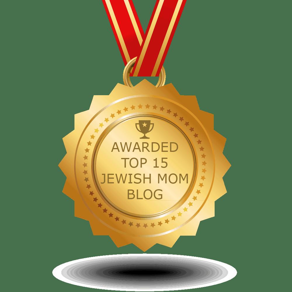 Awarded Top 15 Jewish Mom Blog