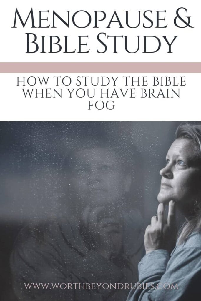 Menopause and Bible Study