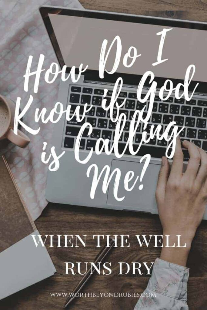 How Do I Know if God is Calling Me?