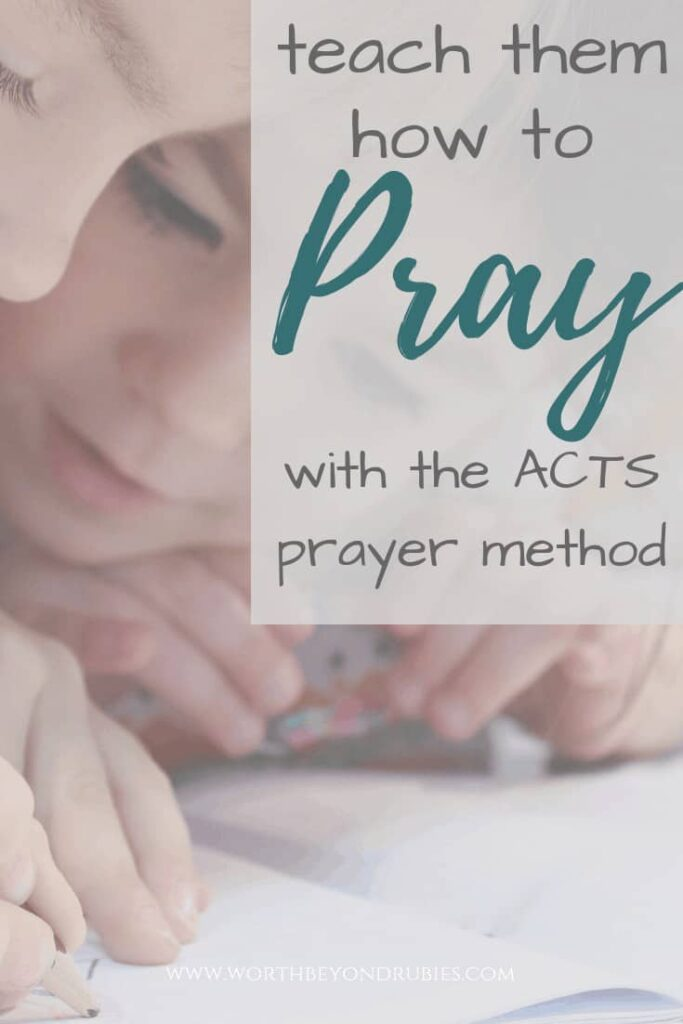 Teach Your Children How to Pray with the ACTS Prayer Method