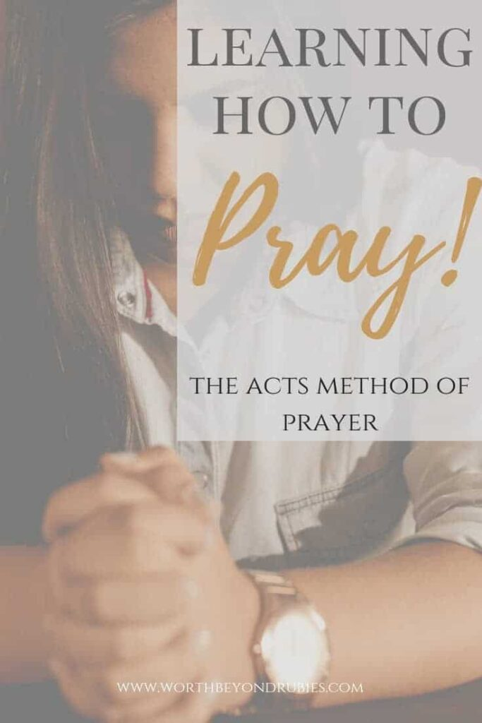 Learning how to pray with the ACTS prayer Method