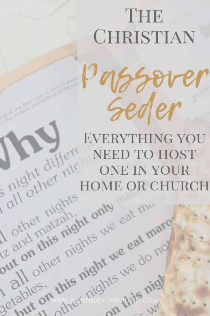 A Passover Haggadah opened to Ma Nishtana (the four questions) with a piece of matzah and a text overlay saying The Christian Passover Seder = Everything you need to host one in your home or church