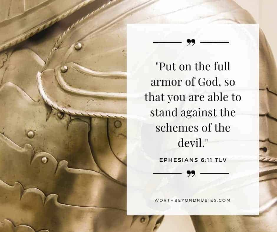 An image of armor with Ephesians 6:11 quoted in Tree of Life Version