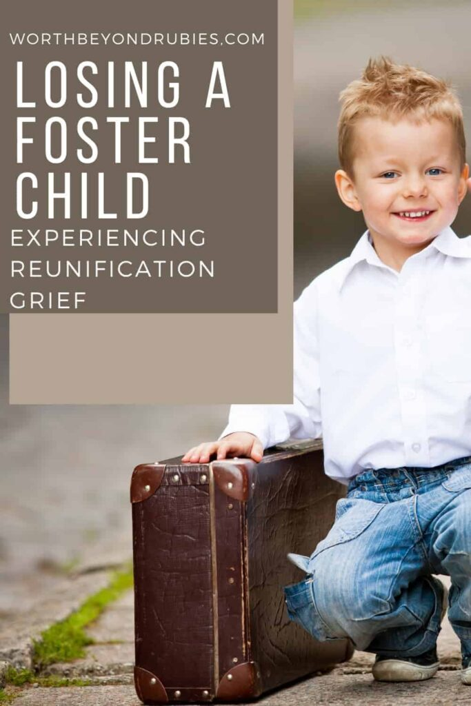 An image of a little boy with a white button down shirt and a suitcase next to him and text that says Losing a Foster Child - Experiencing Reunification Grief