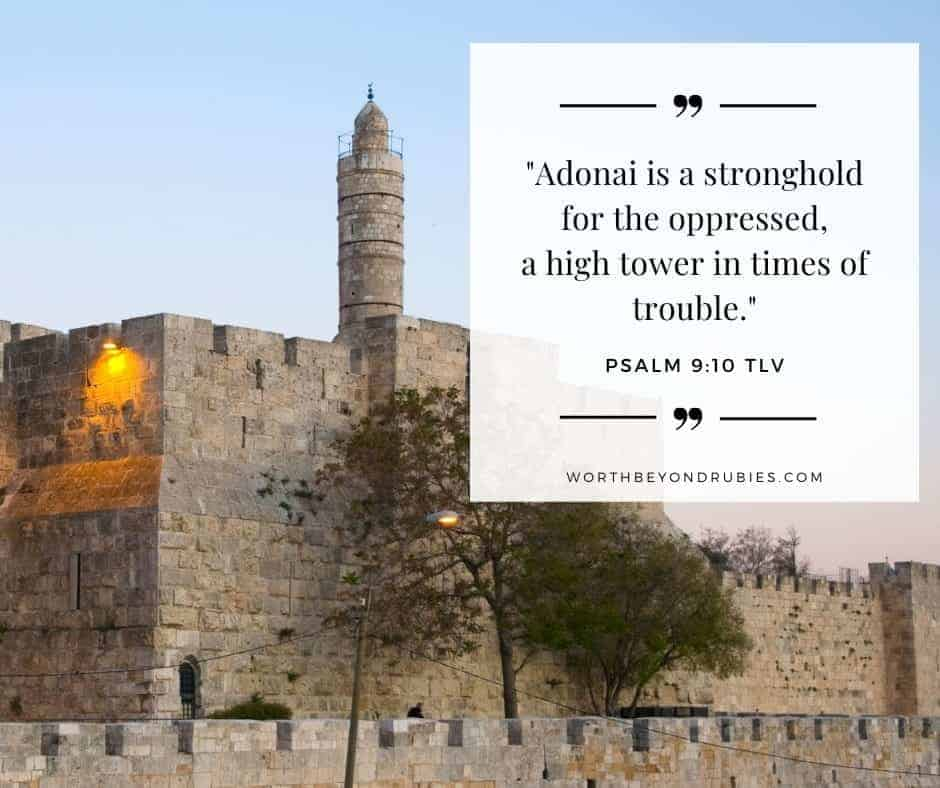 Tower of David Jerusalem with text overlay with Psalm 9:10 quoted in Tree of Life Version