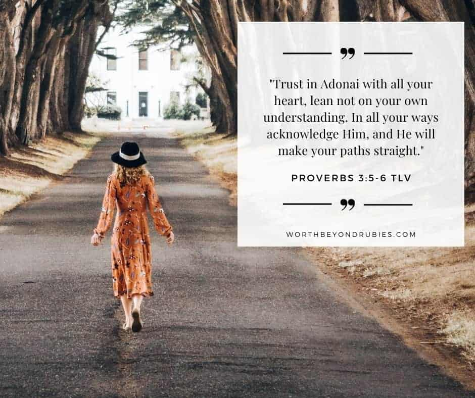 "woman standing on street covered by trees - text overlay with Proverbs 3""5-6 quoted in Tree of Life version"