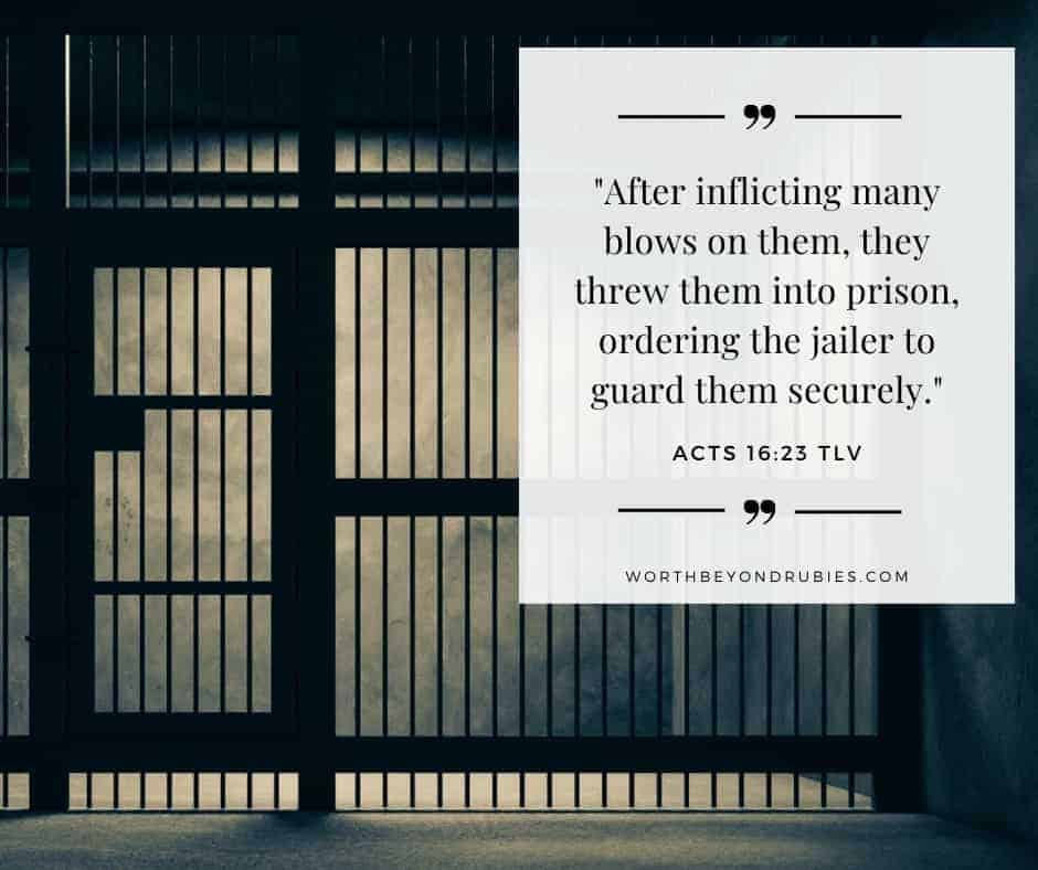 jail in the dark with Acts 16:23 quoted in Tree of Life version
