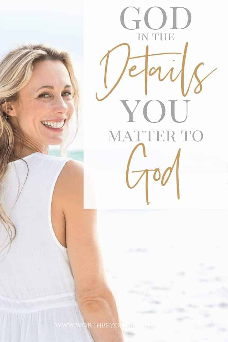 God in the Details - You Matter to God - A blonde woman in a white outfit standing on the beach looking over her shoulder smiling