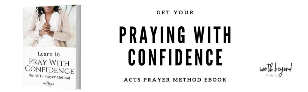 An image of an Ebook Cover for Praying With Confidence - The ACTS Prayer Method and text that says Get Your Praying With Confidence Acts Prayer Method Ebook for Powerful Prayer