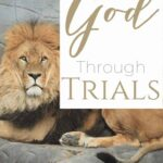 """A lion lying in his den with a text overlay that reads 'Trusting God through Trials - Where is God?"""""""