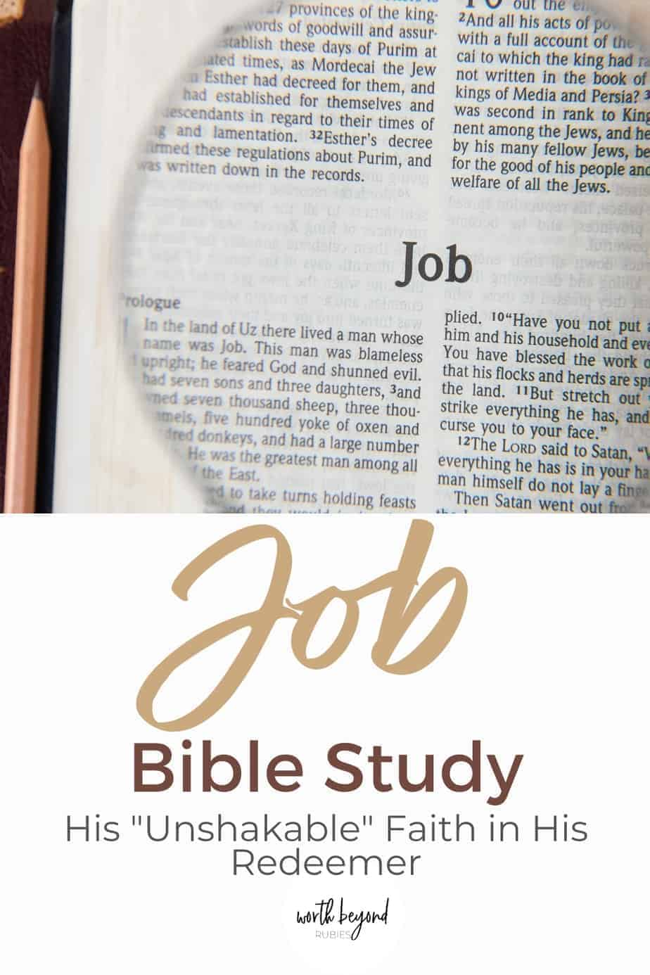 """The Book of Job under a magnifying glass and text that says Job Bible Study - His """"Unshakable"""" Faith in His Redeemer"""