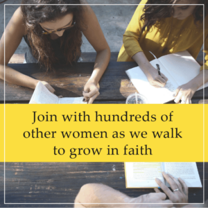 An image of women studying and text that says Join Hundreds of other women as we walk to grow in faith