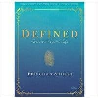 Defined- Teen Girls' Bible Study Book: Who God Says You Are by Priscilla Shirer