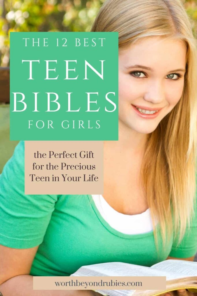 A teen girl with long blonde hair and a green shirt looking at the camera smiling and holding a book. There is a text overlay that says The 12 Best Teen Bibles for Girls - the Perfect Gift for the Precious Teen in Your Life