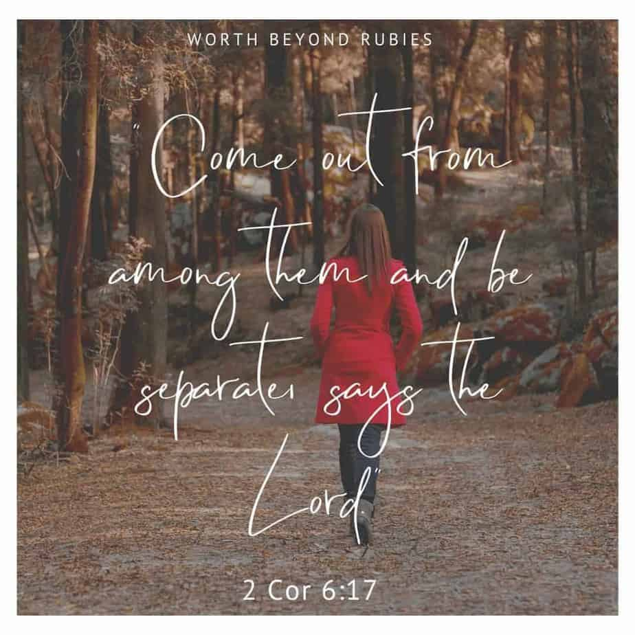 Not of this world - Scripture 2 Cor 6:17