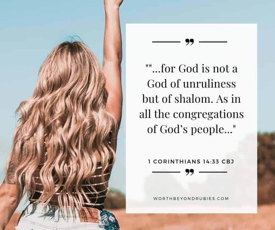 An image of a woman with long blonde hair and denim shorts standing in a field with her right arm raised up and 1 Corinthians 14:33 quoted in Complete Jewish Bible version - Obedience to God