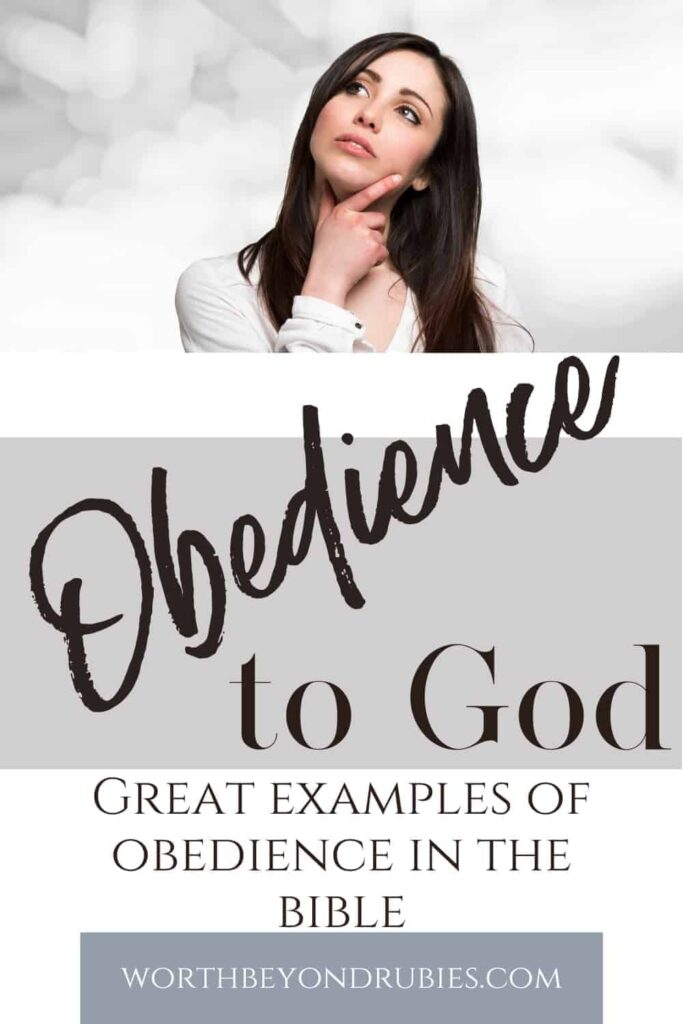 An image of a woman with long brown hair looking up inquisitively with her hand on her chin against a gray background and text that says Obedience to God - Great Examples of Obedience in the Bible