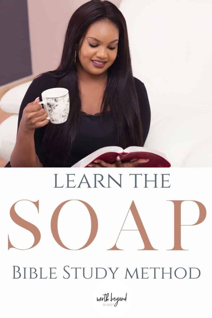 Beautiful black woman holding a coffee cup and looking at her Bible and text that says Learn the SOAP Bible Study Method