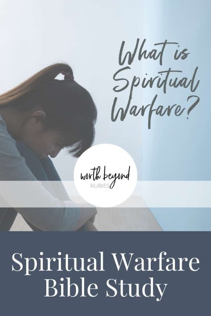 An image of a woman sitting on the floor with her knees up to her chin and text that says What is Spiritual Warfare - Spiritual Warfare Bible Study