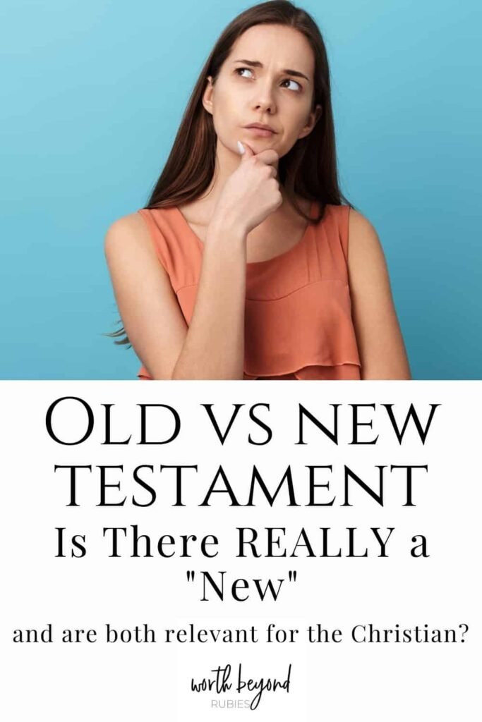 """an image of a woman looking up and her hand up to her chin as if she is thinking and she is in an orange sleeveless blouse against a blue background and there is a text overlay that says Old vs New Testament - Is there Really a """"new"""" and are both relevant for the Christian?"""