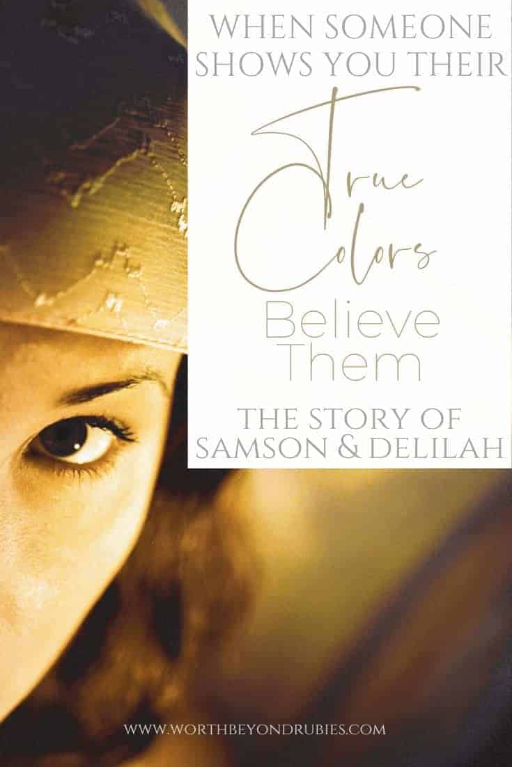 When Someone Shows You Their True Colors - The Story of Samson and Delilah - an image of a woman in a yellow veil