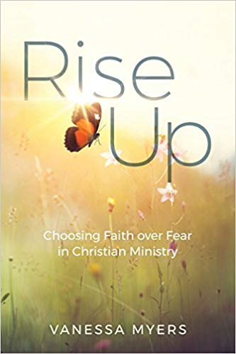 Rise Up by Vanessa Myers