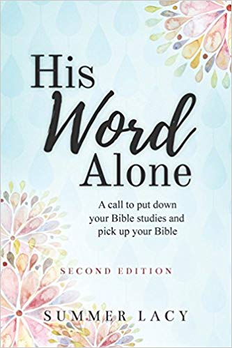 His Word Alone by Summer Lacy