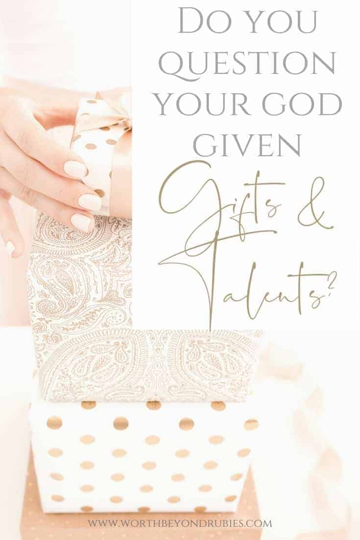 A woman's hand stacking peach colored gifts on top of eachother and a text overlay that says Do You Question Your God Given Gifts and Talents?
