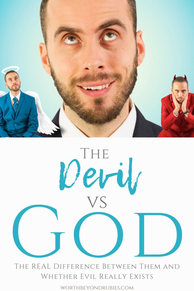 A man with an angel and a devil on each shoulder and text that says The Devil vs God - The REAL Difference Between then and if Evil REALLY Exists