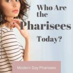 Who are the Pharisees Today - The Modern Day Pharisee in 2020 1