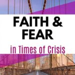 Fear and Faith - How to Respond to Fear in Crisis? 1