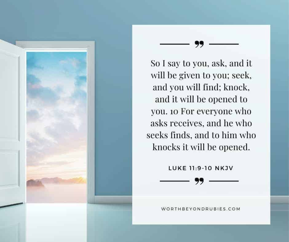 An image of a door open with the sky outside and Luke 11:9-10 quotes