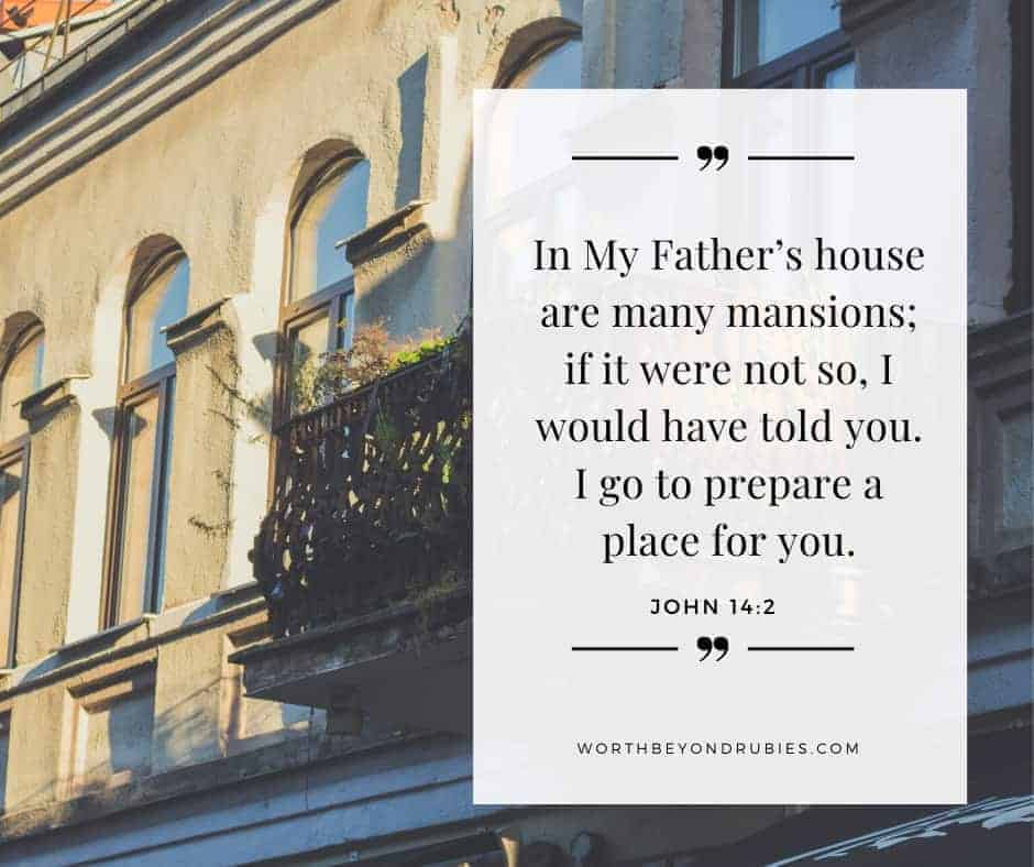 An image of a mansion and John 14:2 quoted - The New Jerusalem