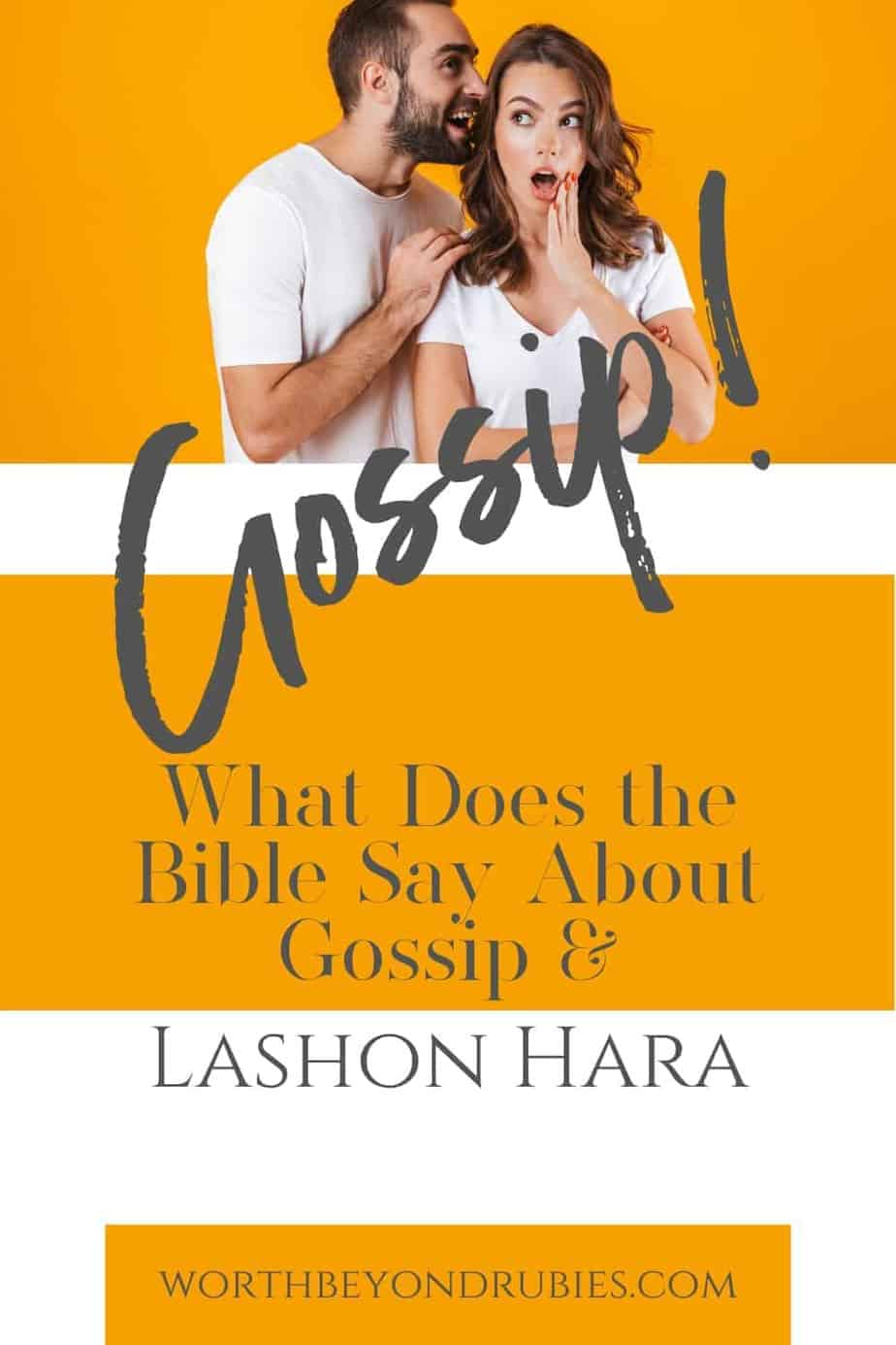 "A man whispering gossip in a woman's ear with a text overlay that says ""What Does the Bible Say About Gossip? - Lashon Hara!"""