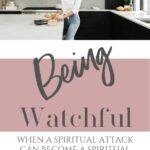 A woman standing in a kitchen sink - Spiritual Attack - Spiritual Battle
