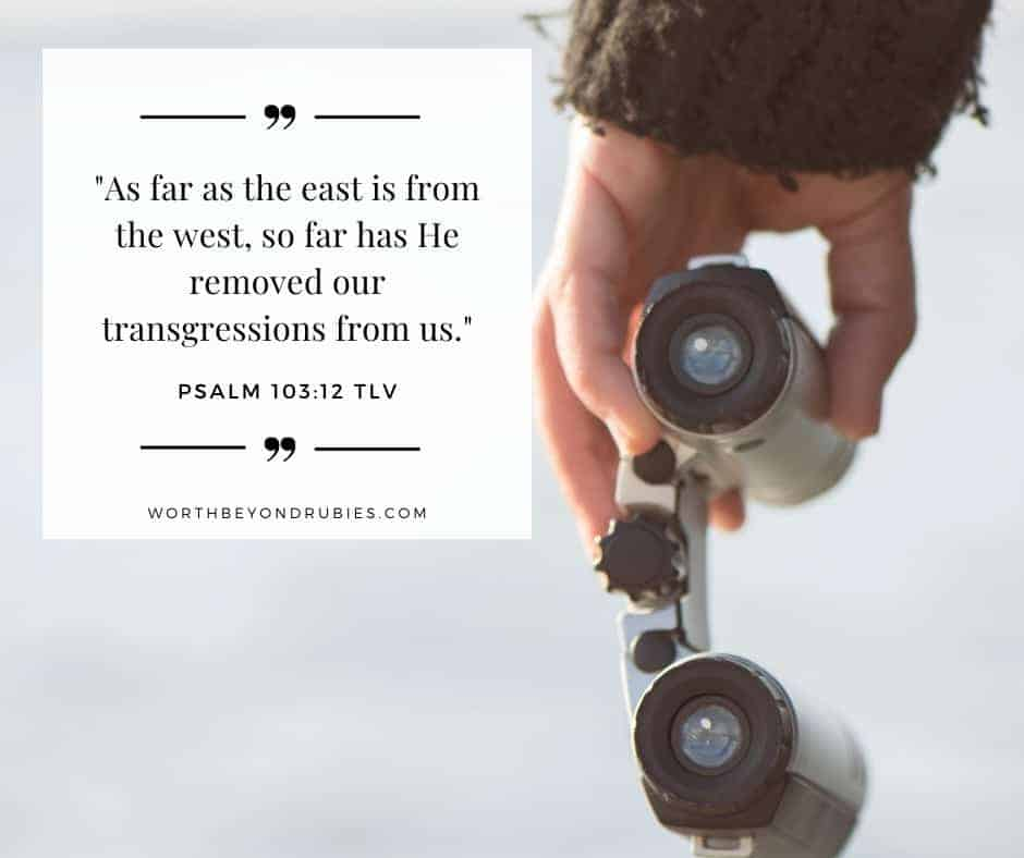 woman with binoculars with Psalm 103:12 quoted in Tree of Life version - Holy and Blameless post