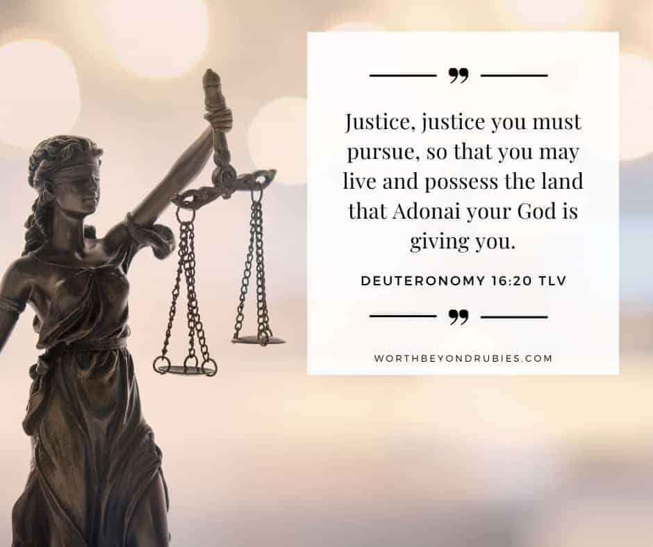 An image of a statue of Lady Justice and Deuteronomy 16:20 quoted from the Tree of Life version - Holy and Blameless post