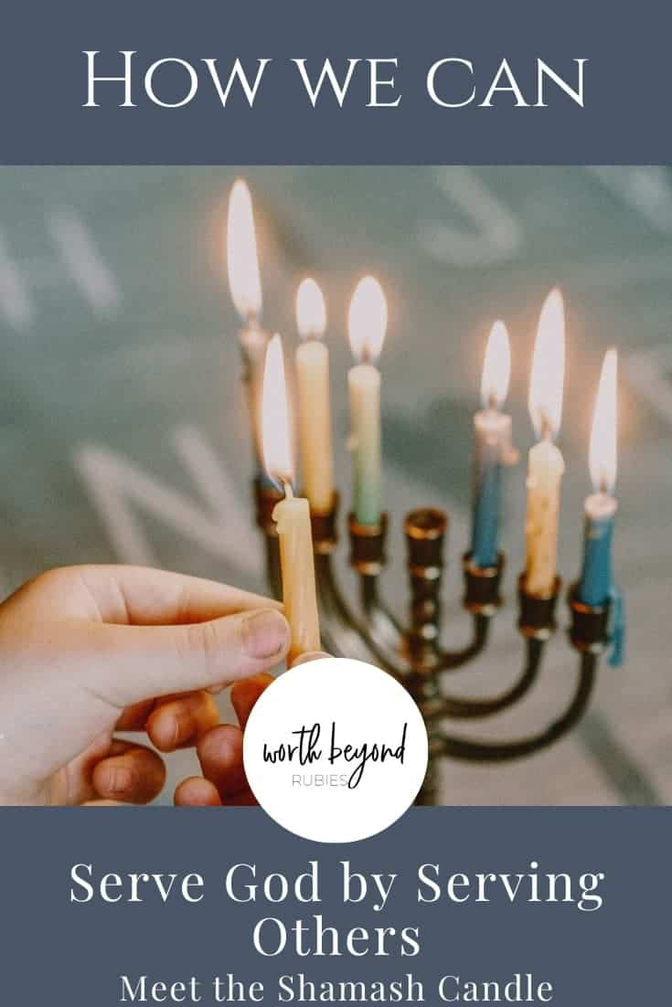 An image of someone lighting a menorah with a shamash candle and a text overlay in blue that says Serve the Lord by Serving Others - Meet the Shamash Candle