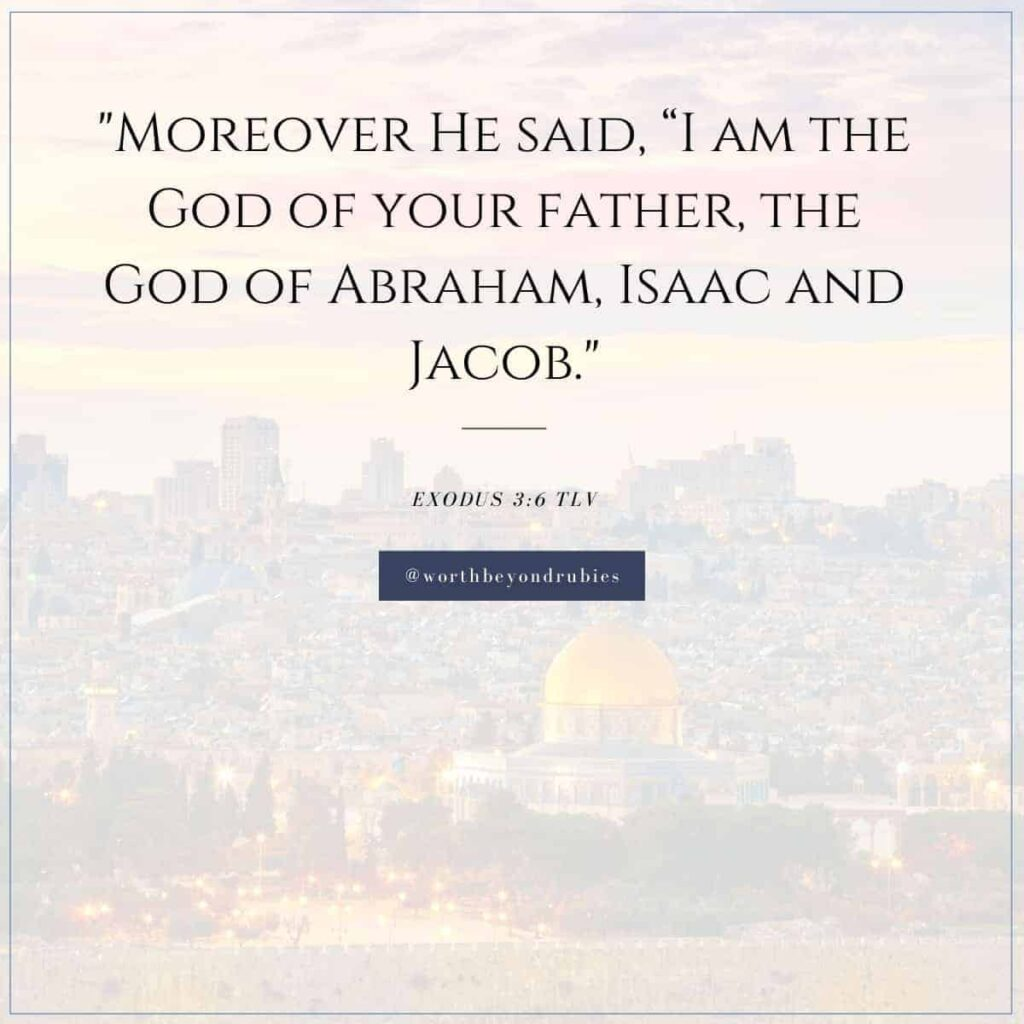 An image of Jerusalem with a text overlay with a quote from Exodus 3:6 from the Tree of Life Version