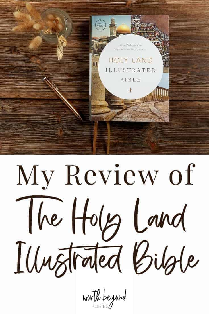 an image of the Holy Land Illustrated Bible on a wooden table with what looks like wheat next to it with a text overlay that says My Review of the Holy Land Illustrated Bible