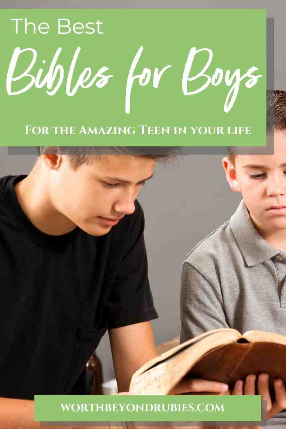 an image of a teen boy and a younger boy sitting together looking at a Bible and text that says The Best Bibles for Boys - For the Amazing Teen in Your Life