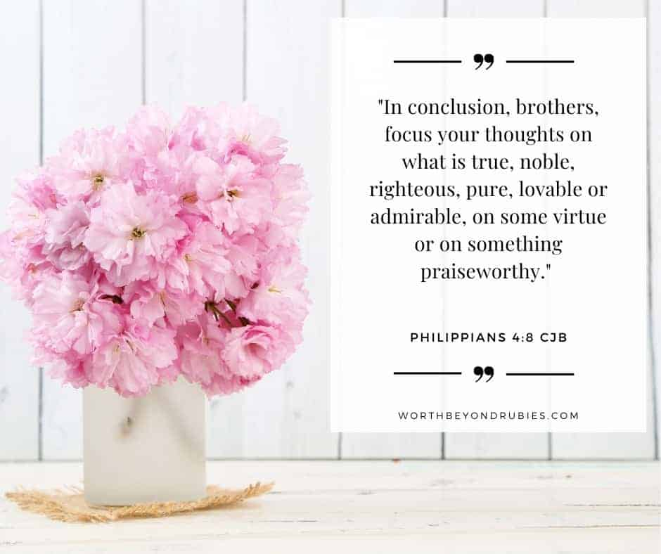 pink flowers in a vase and an overlay with Philippians 4:8 quoted in the Complete Jewish Bible