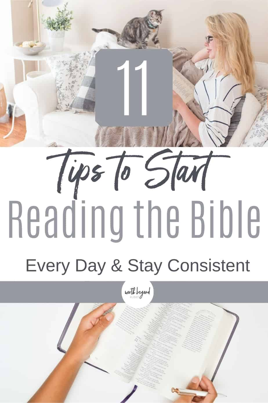 An image of a woman laying back on a couch reading the Bible and another of a Bible and text overlay that says 11 Tips to Start Reading the Bible Every Day & Stay Consistent