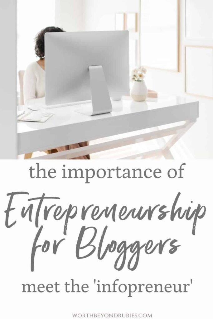 A woman sitting behind a desktop computer and text that says The Importance of Entrepreneurship in Blogging - Meet the Infopreneur