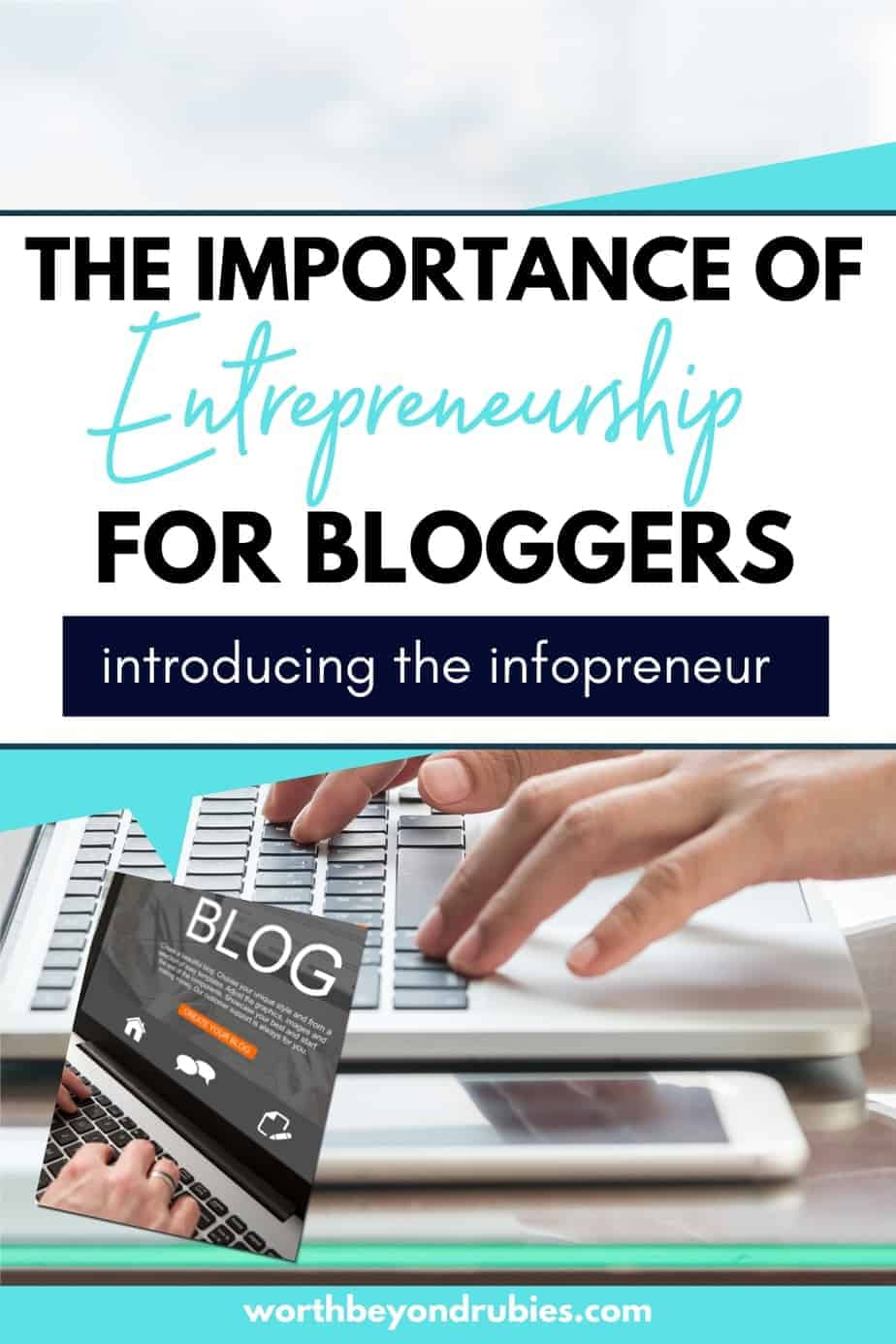 The Importance of Entrepreneurship for Bloggers - Infopreneur - an image of hands typing on a laptop